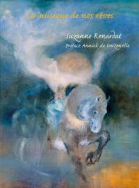 la musique de nos rêves Livre de Suzanne Renardat