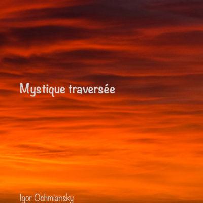 mystique traversée